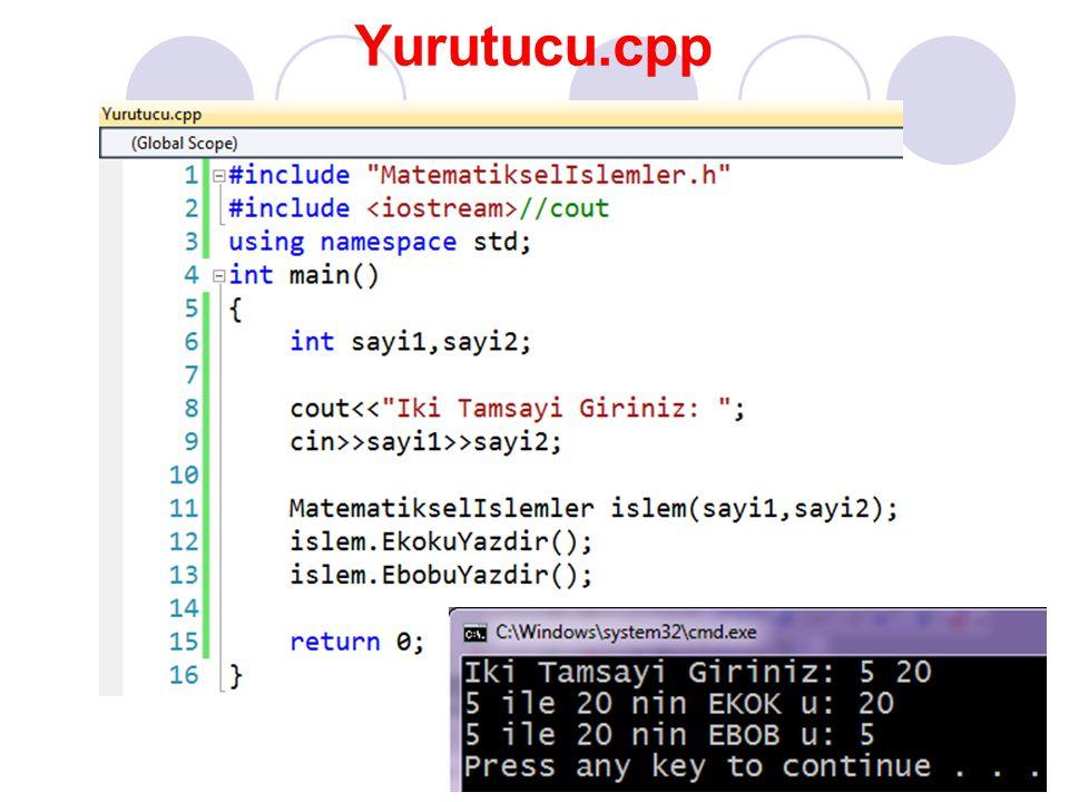 Yurutucu.cpp #include MatematikselIslemler.h