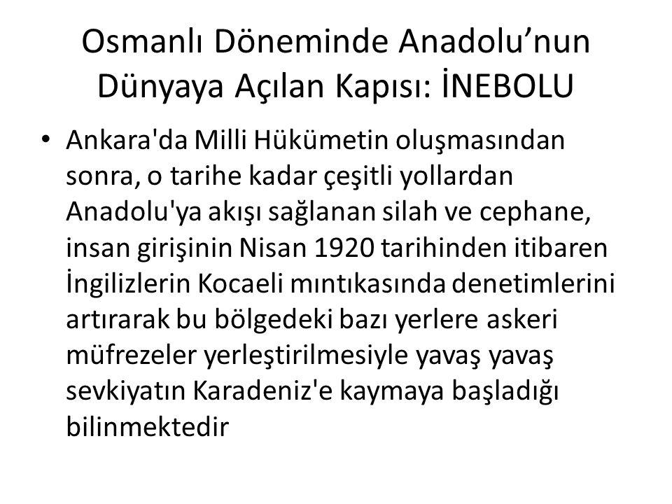 Osmanlı Döneminde Anadolu'nun Dünyaya Açılan Kapısı: İNEBOLU