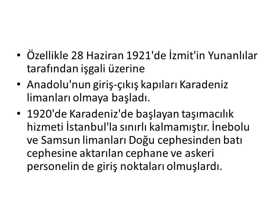 Özellikle 28 Haziran 1921 de İzmit in Yunanlılar tarafından işgali üzerine