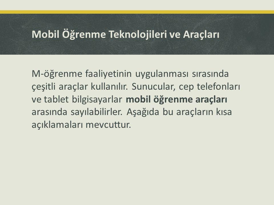 Mobil Öğrenme Teknolojileri ve Araçları