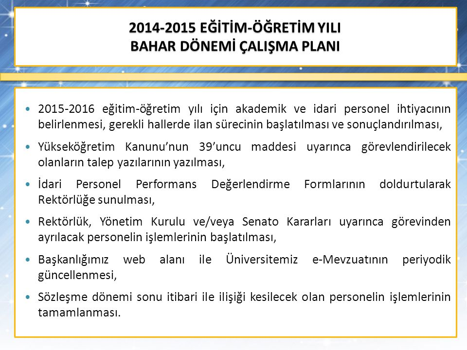 2014-2015 EĞİTİM-ÖĞRETİM YILI BAHAR DÖNEMİ ÇALIŞMA PLANI