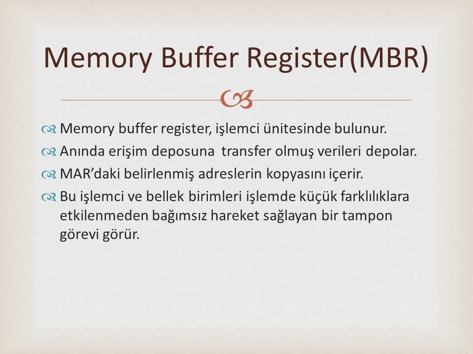 Memory Buffer Register(MBR)