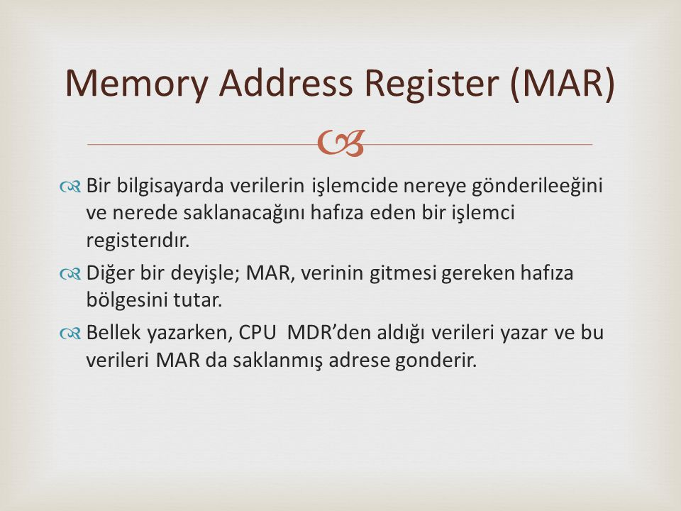 Memory Address Register (MAR)