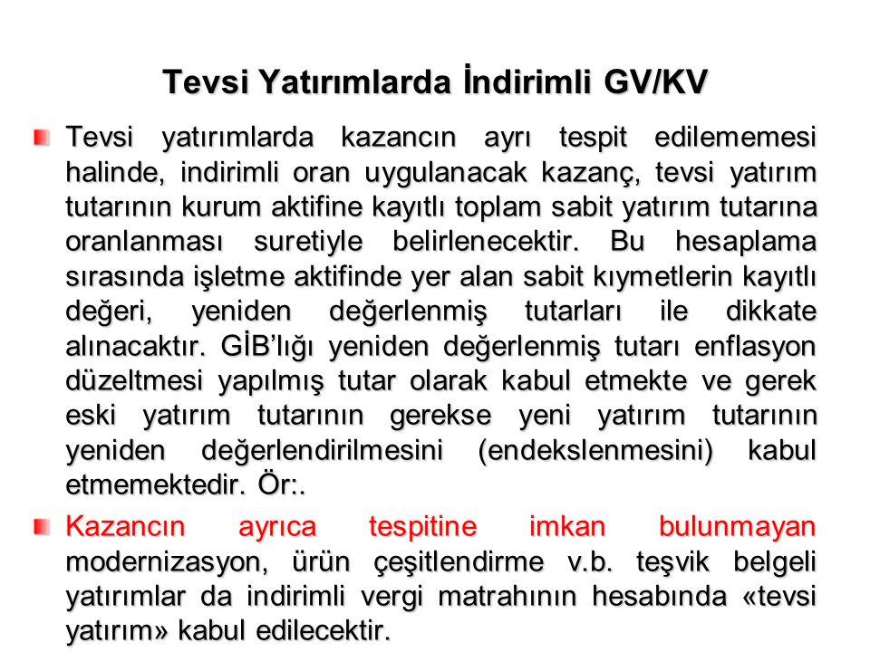 Tevsi Yatırımlarda İndirimli GV/KV