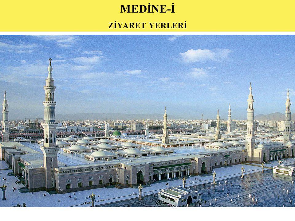 MEDİNE-İ ZİYARET YERLERİ