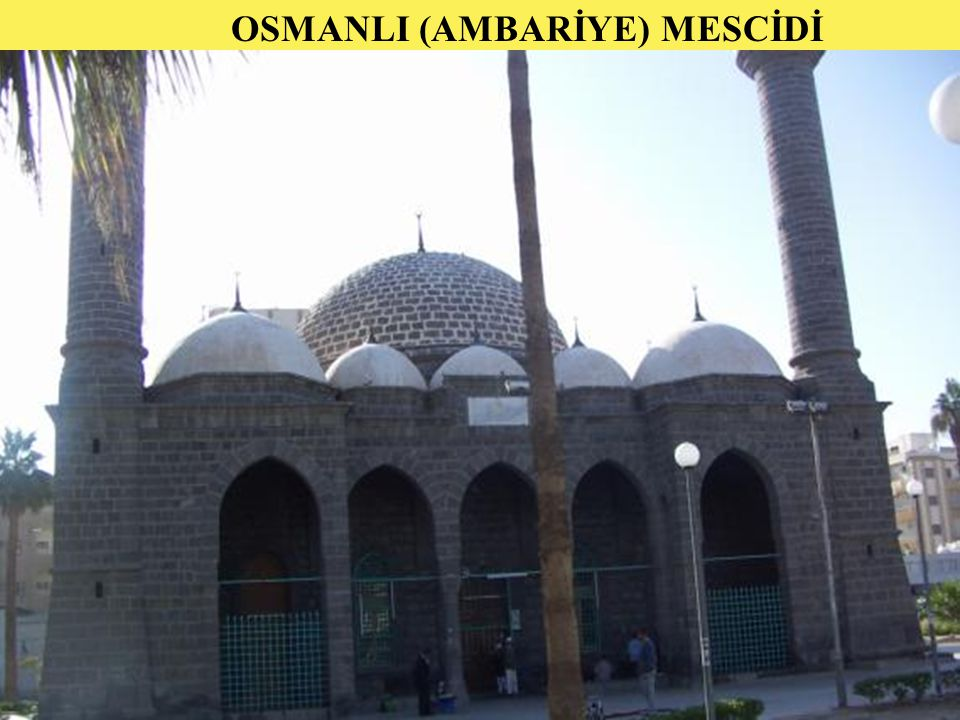 OSMANLI (AMBARİYE) MESCİDİ