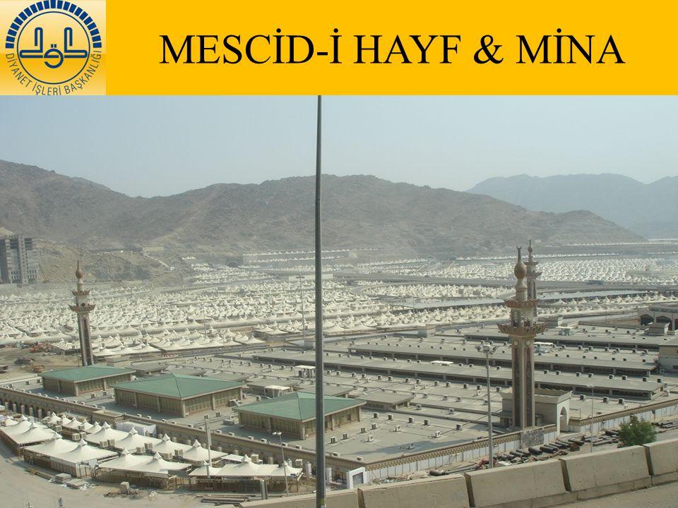 MESCİD-İ HAYF & MİNA
