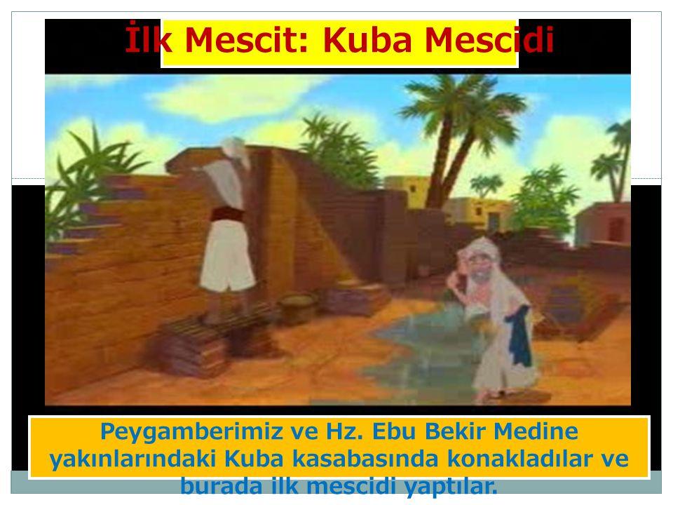 İlk Mescit: Kuba Mescidi