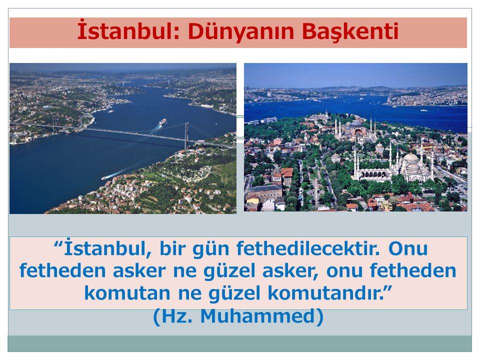İstanbul: Dünyanın Başkenti