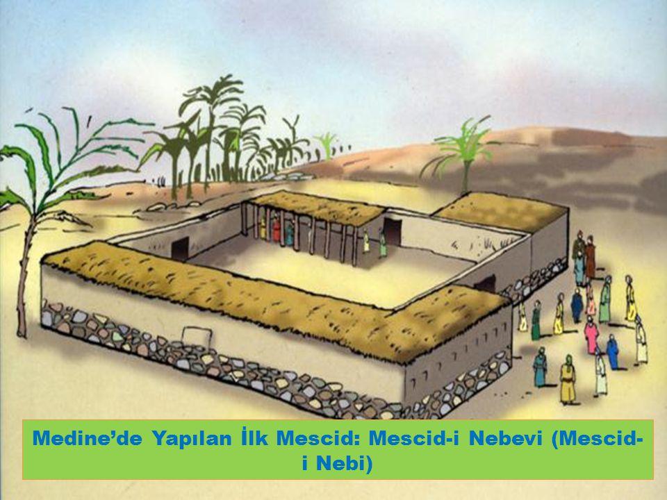 Medine'de Yapılan İlk Mescid: Mescid-i Nebevi (Mescid-i Nebi)