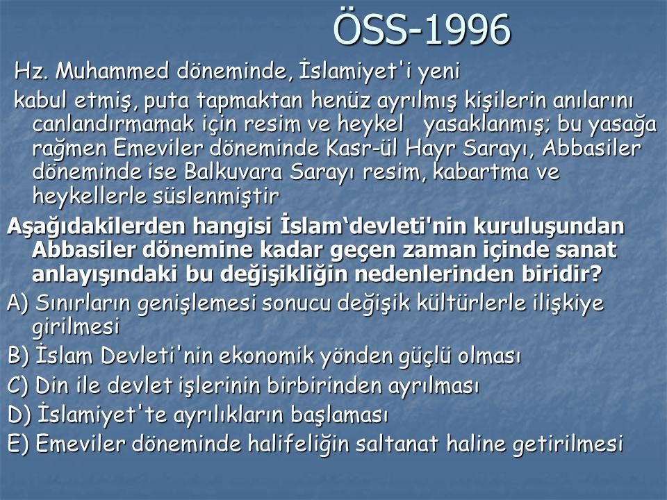 ÖSS-1996 Hz. Muhammed döneminde, İslamiyet i yeni