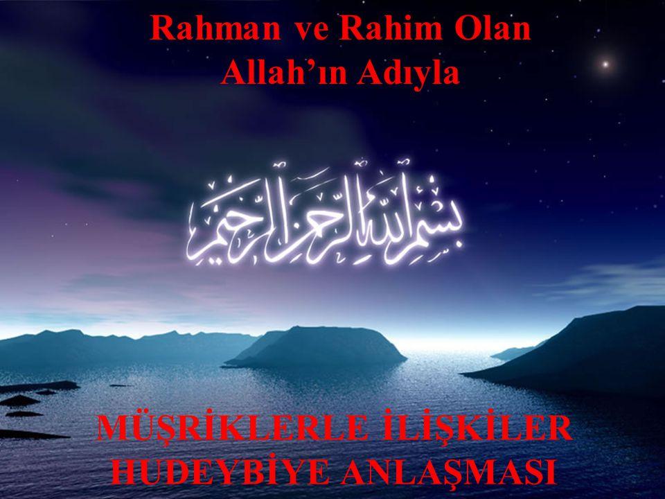 Rahman ve Rahim Olan Allah'ın Adıyla MÜŞRİKLERLE İLİŞKİLER