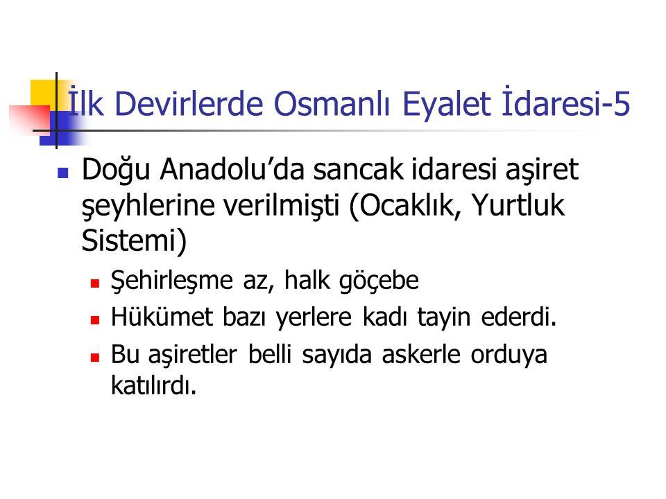 İlk Devirlerde Osmanlı Eyalet İdaresi-5