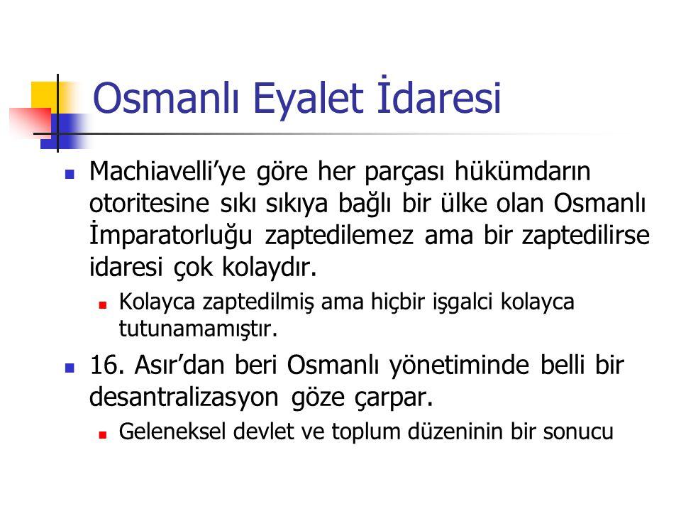 Osmanlı Eyalet İdaresi