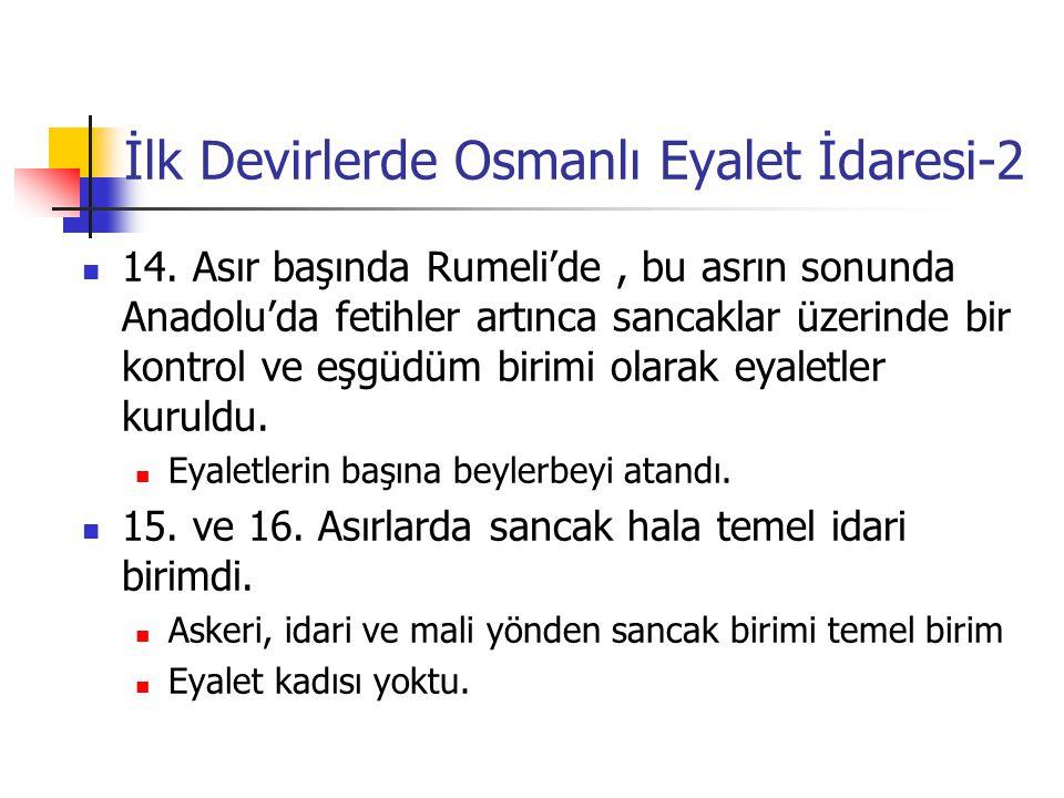 İlk Devirlerde Osmanlı Eyalet İdaresi-2