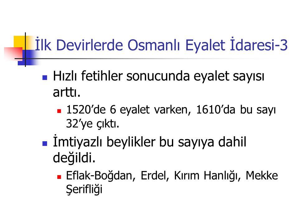 İlk Devirlerde Osmanlı Eyalet İdaresi-3