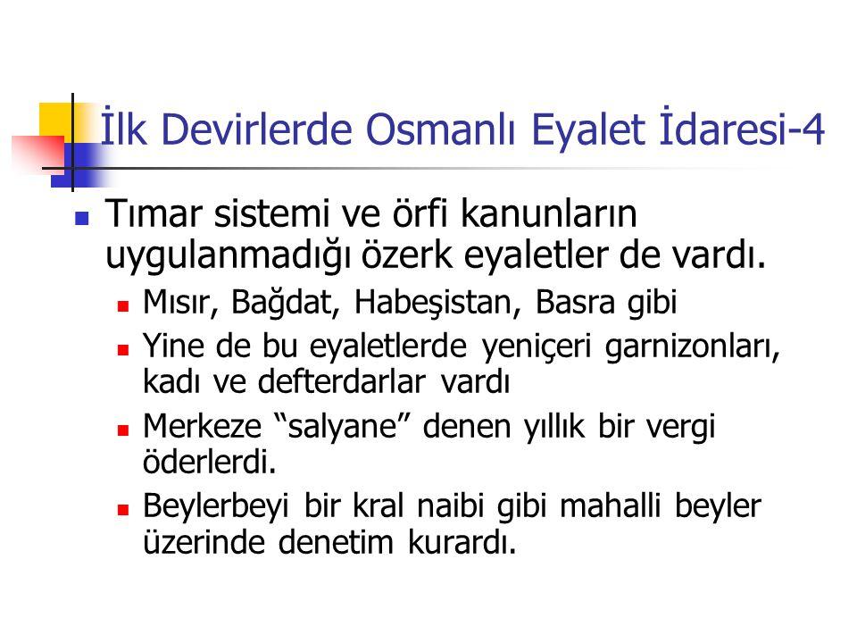 İlk Devirlerde Osmanlı Eyalet İdaresi-4
