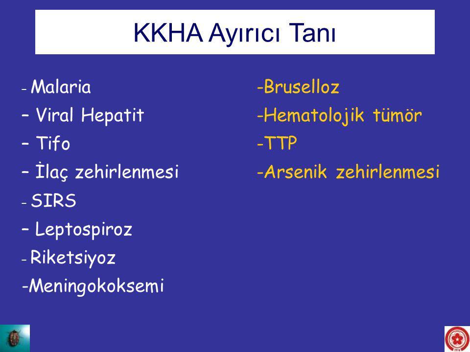 KKHA Ayırıcı Tanı – Viral Hepatit -Hematolojik tümör – Tifo -TTP