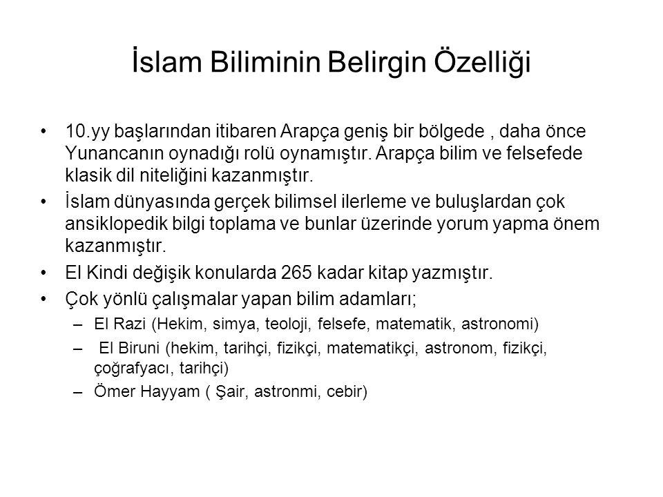 İslam Biliminin Belirgin Özelliği