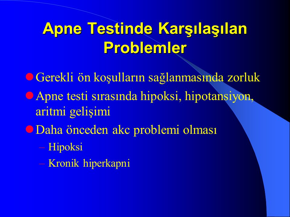 Apne Testinde Karşılaşılan Problemler