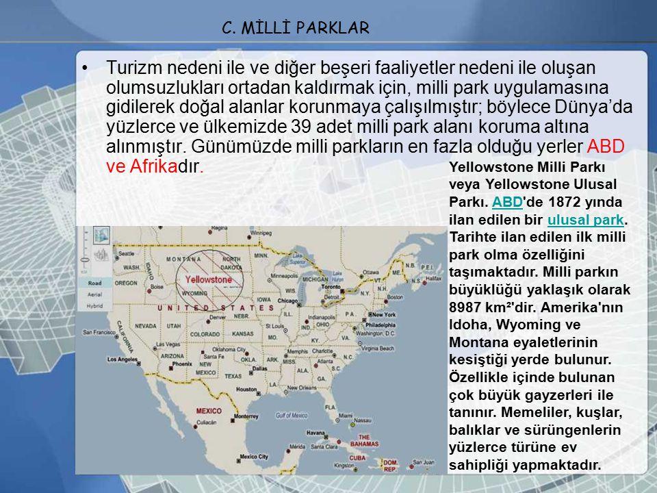 C. MİLLİ PARKLAR