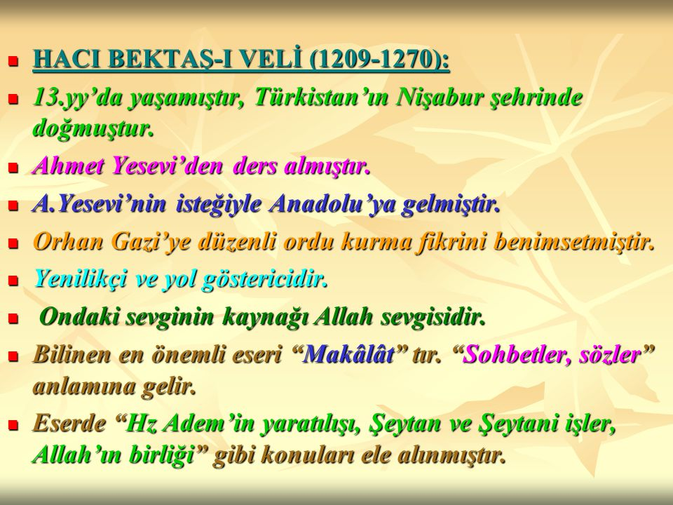 HACI BEKTAŞ-I VELİ (1209-1270):