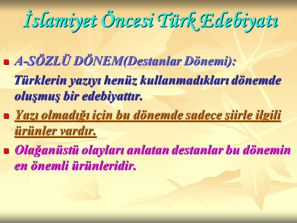 İslamiyet Öncesi Türk Edebiyatı