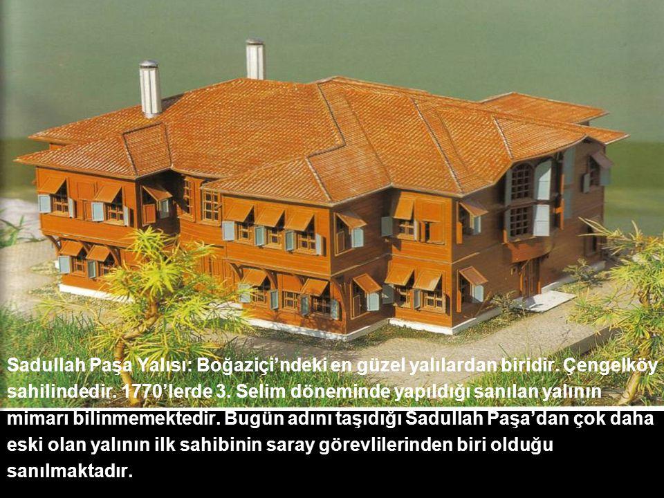 Sadullah Paşa Yalısı: Boğaziçi'ndeki en güzel yalılardan biridir