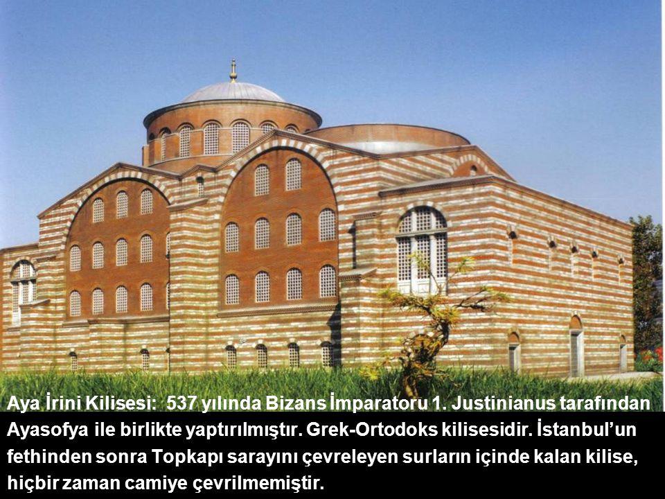 Aya İrini Kilisesi: 537 yılında Bizans İmparatoru 1