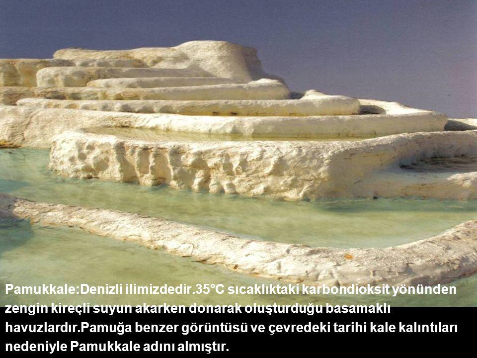 Pamukkale:Denizli ilimizdedir