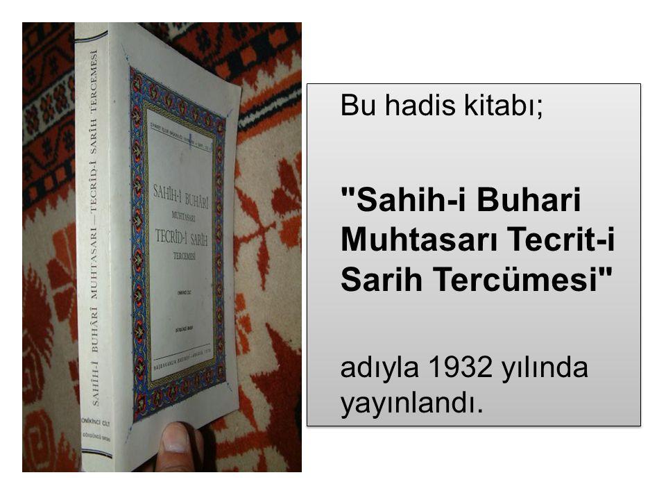 Sahih-i Buhari Muhtasarı Tecrit-i Sarih Tercümesi