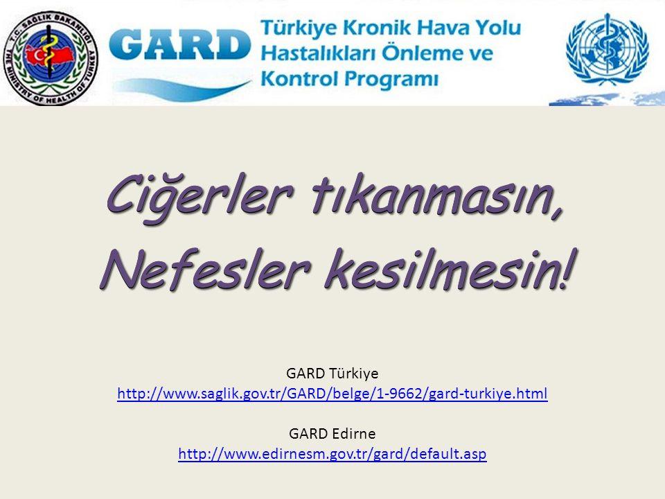 Ciğerler tıkanmasın, Nefesler kesilmesin! GARD Türkiye
