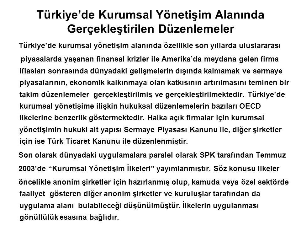 Türkiye'de Kurumsal Yönetişim Alanında Gerçekleştirilen Düzenlemeler