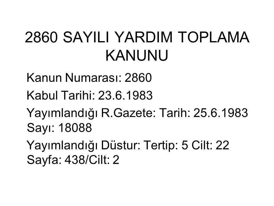 2860 SAYILI YARDIM TOPLAMA KANUNU