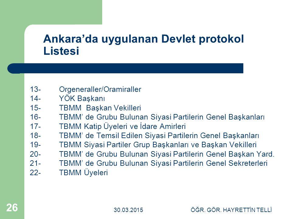 Ankara'da uygulanan Devlet protokol Listesi
