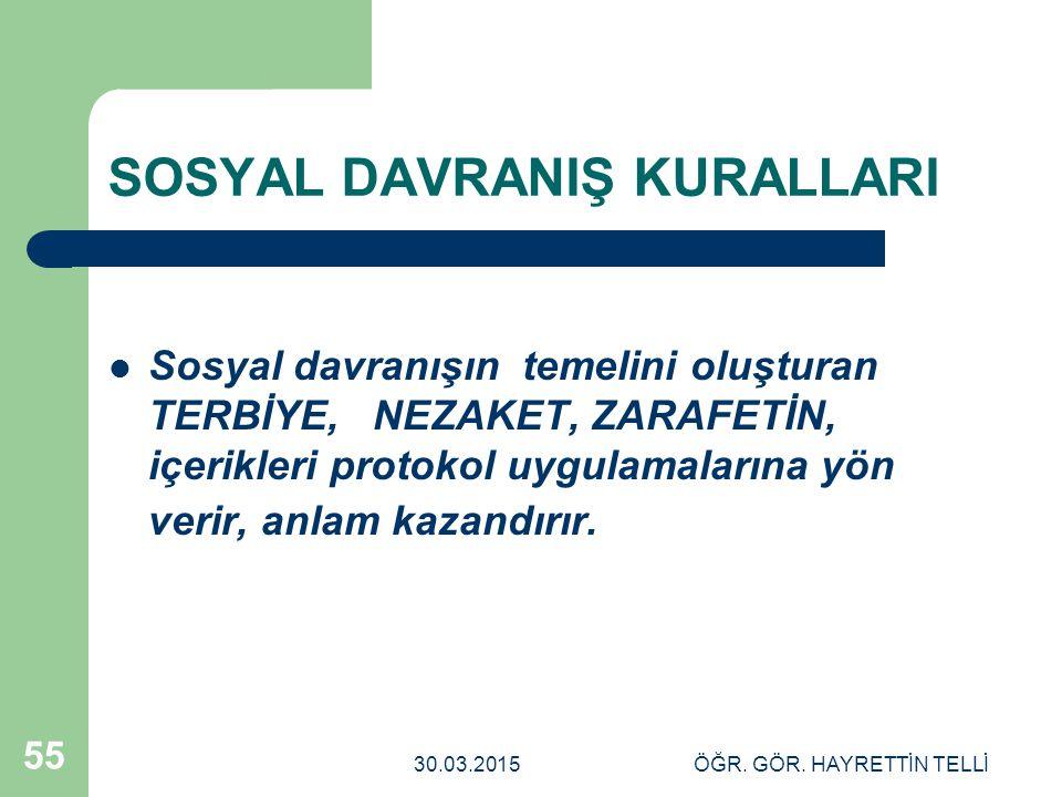 SOSYAL DAVRANIŞ KURALLARI