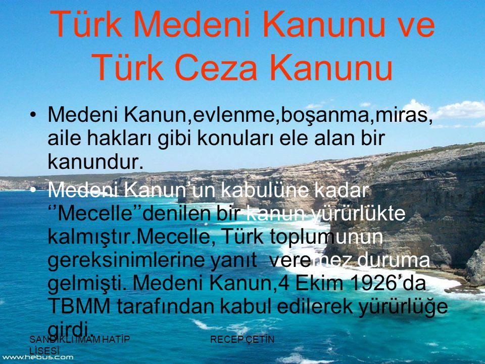 Türk Medeni Kanunu ve Türk Ceza Kanunu