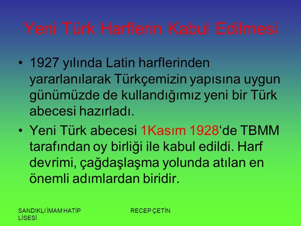Yeni Türk Harflerin Kabul Edilmesi