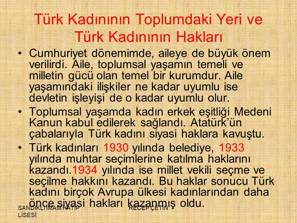 Türk Kadınının Toplumdaki Yeri ve Türk Kadınının Hakları