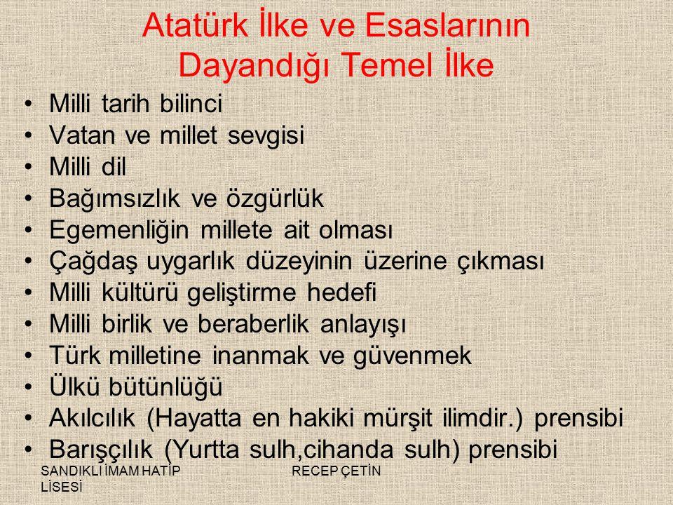Atatürk İlke ve Esaslarının Dayandığı Temel İlke