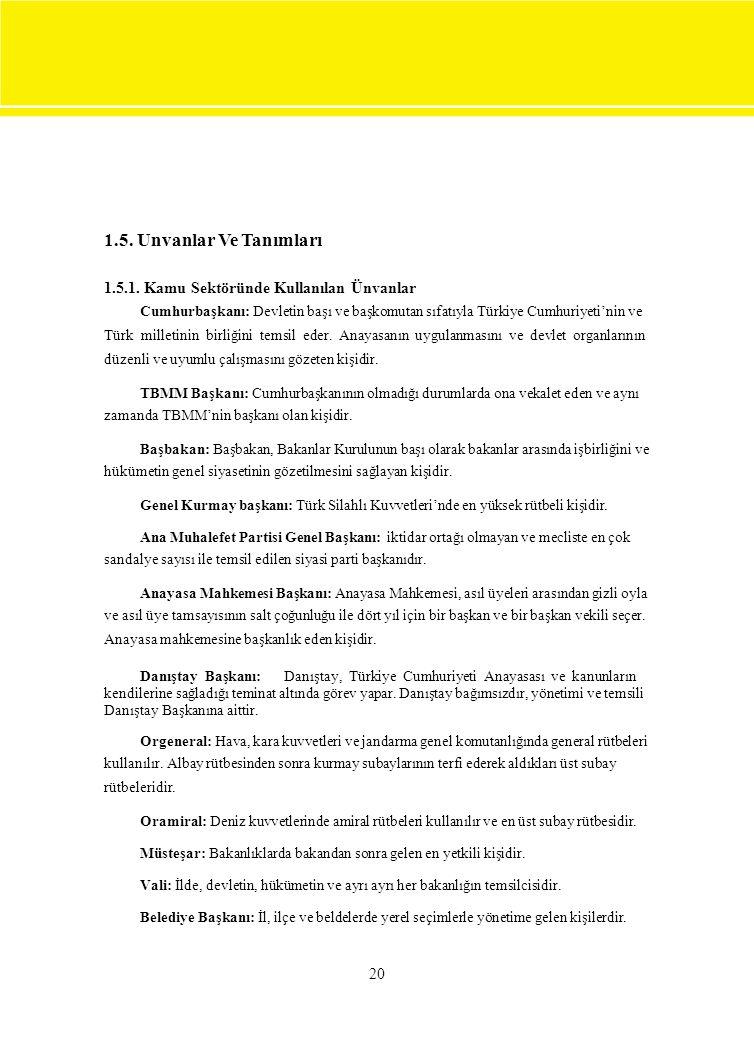 1.5. Unvanlar Ve Tanımları 1.5.1. Kamu Sektöründe Kullanılan Ünvanlar