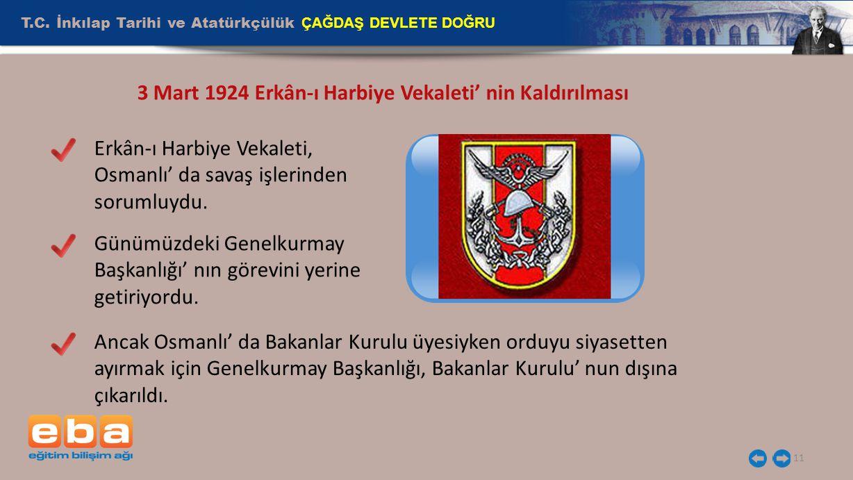 3 Mart 1924 Erkân-ı Harbiye Vekaleti' nin Kaldırılması