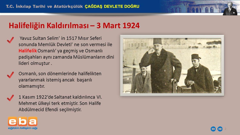 Halifeliğin Kaldırılması – 3 Mart 1924