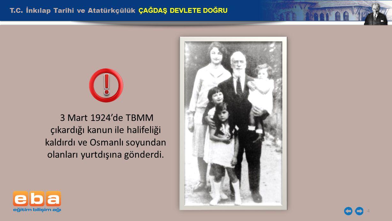 T.C. İnkılap Tarihi ve Atatürkçülük ÇAĞDAŞ DEVLETE DOĞRU