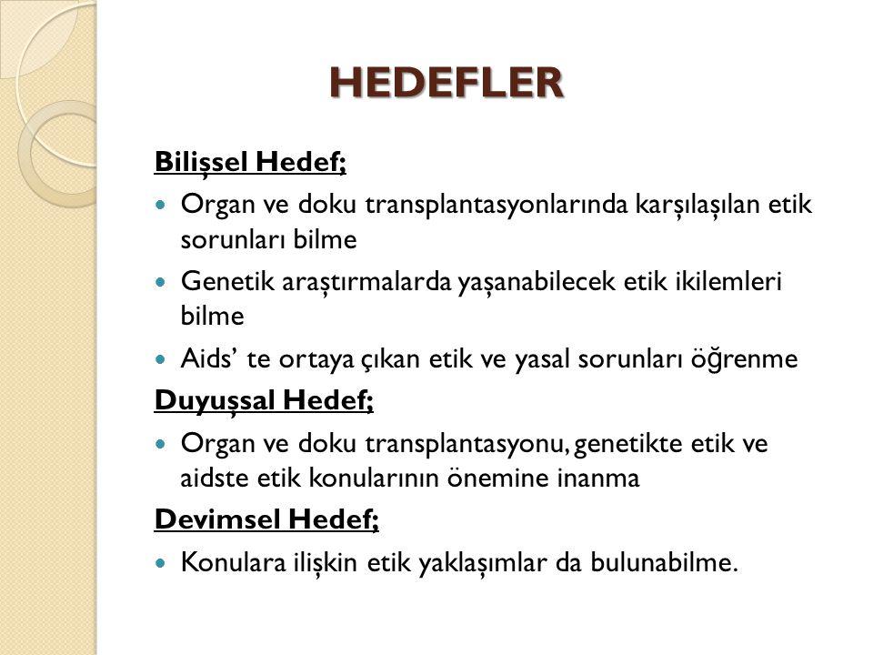 HEDEFLER Bilişsel Hedef;