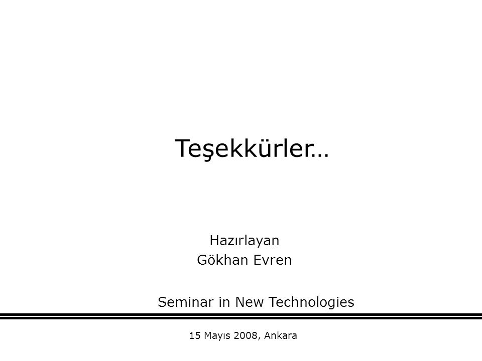 Seminar in New Technologies