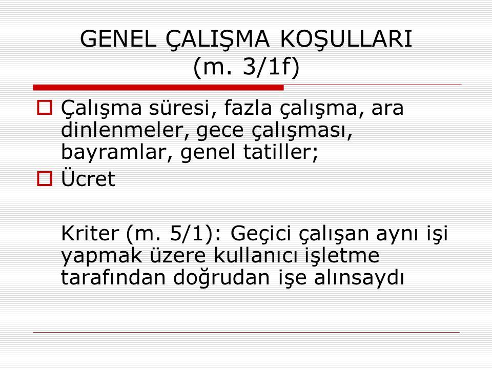 GENEL ÇALIŞMA KOŞULLARI (m. 3/1f)