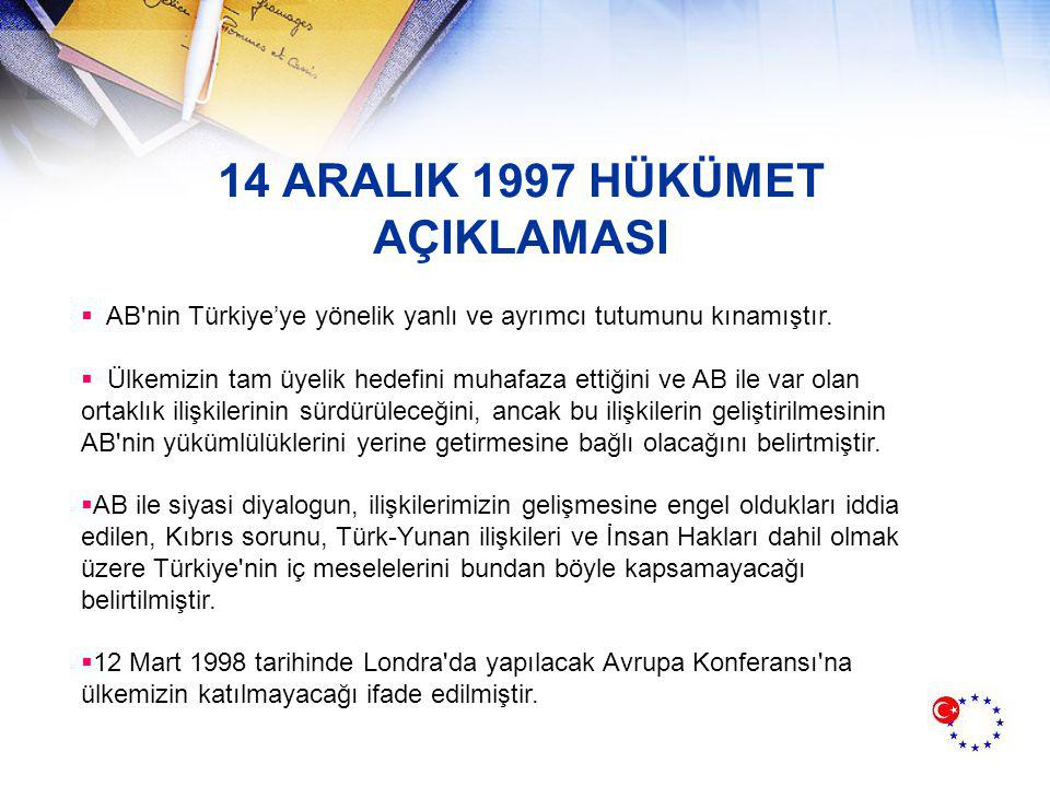14 ARALIK 1997 HÜKÜMET AÇIKLAMASI