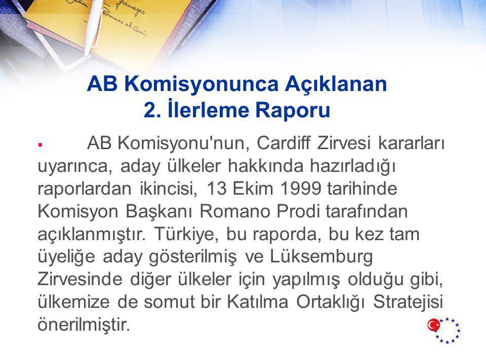 AB Komisyonunca Açıklanan 2. İlerleme Raporu