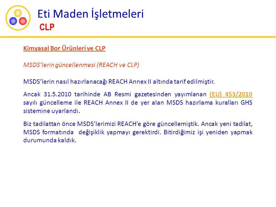 Eti Maden İşletmeleri CLP Kimyasal Bor Ürünleri ve CLP
